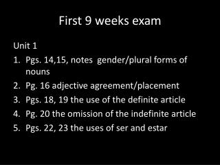 First 9 weeks exam
