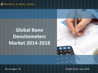 R&I: Global Bone Densitometers Market 2014-2018