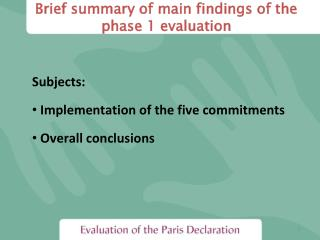 Brief summary of main findings of the phase 1 evaluation