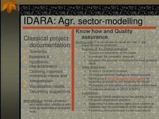 IDARA:  Agr.  se c tor-modell ing