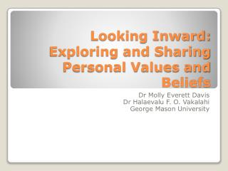 Looking Inward: Exploring and Sharing Personal Values and Beliefs