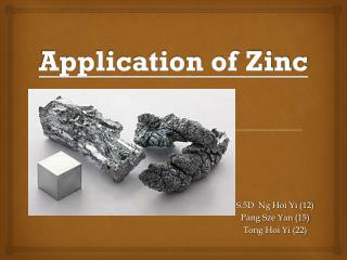 Application of Zinc