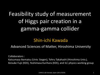 Feasibility study of measurement of Higgs pair creation in a gamma-gamma collider