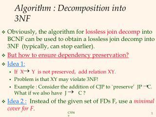 Algorithm : Decomposition into 3NF