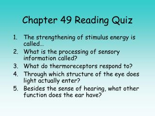 Chapter 49 Reading Quiz