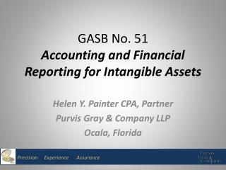 GASB No.  51 Accounting  and Financial Reporting for Intangible Assets