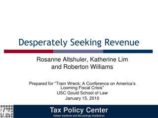 Desperately Seeking Revenue