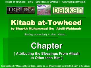 Kitaab at-Towheed by Shaykh Muhammad ibn  ' Abdil-Wahhaab