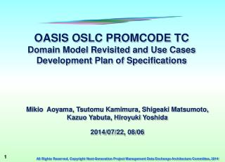 OASIS OSLC PROMCODE TC Domain Model Revisited and Use Cases Development  Plan of Specifications