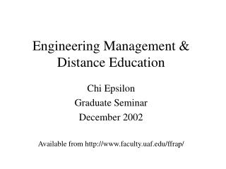 Engineering Management & Distance Education