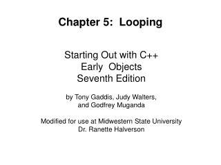 Starting Out with C  Early  Objects  Seventh Edition  by Tony Gaddis, Judy Walters,  and Godfrey Muganda  Modified for u