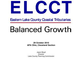 29 October 2010 APA Ohio, Cleveland Section Jason Boyd Director Lake County Planning Commission