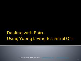 Dealing with Pain –  Using Young Living Essential Oils