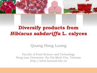 Diversify products from  Hibiscus sabdariffa  L. calyces