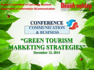 "CONFERENCE ""GREEN TOURISM MARKETING STRATEGIES"" December 12, 2014"
