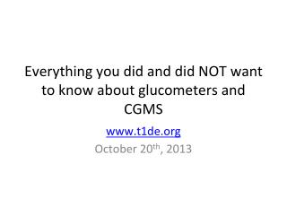 Everything you did and did NOT want to know about glucometers and CGMS