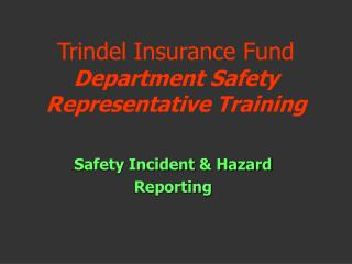 Trindel Insurance Fund Department Safety Representative Training
