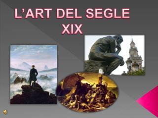 L'ART DEL SEGLE XIX
