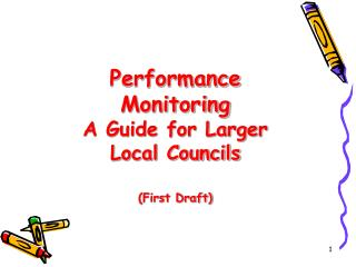 Performance Monitoring A Guide for Larger Local Councils (First Draft)