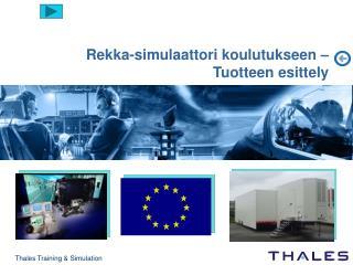 Rekka-simulaattori koulutukseen  – Tuotteen esittely