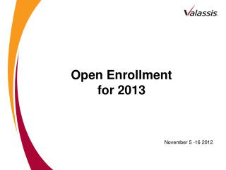 Open Enrollment for 2013