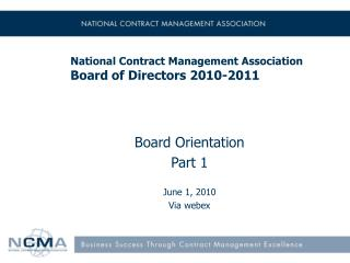 National Contract Management Association Board of Directors 2010-2011