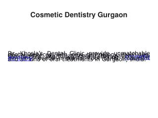 Dr, Khosla's Dental Clinic, Cosmetic Dentistry Gurgaon