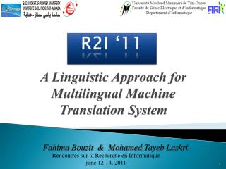A  Linguistic Approach  for  Multilingual  Machine Translation System