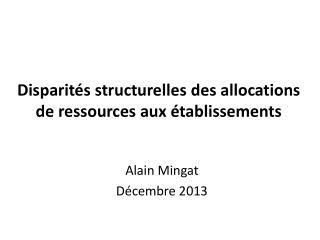 Disparités structurelles des allocations de ressources aux établissements