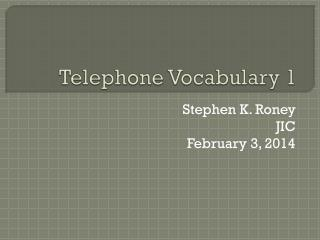 Telephone Vocabulary 1