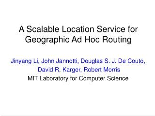 A Scalable Location Service for Geographic Ad Hoc Routing