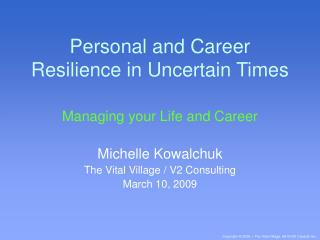 Personal and Career Resilience in Uncertain Times