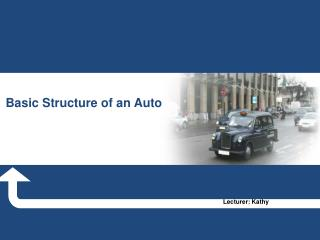 Basic Structure of an Auto