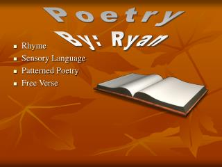 Rhyme Sensory Language Patterned Poetry Free Verse