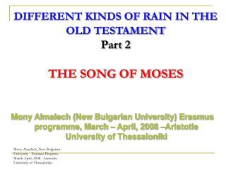 DIFFERENT KINDS OF RAIN IN THE OLD TESTAMENT Part 2 THE SONG OF MOSES