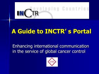 A Guide to INCTR' s Portal