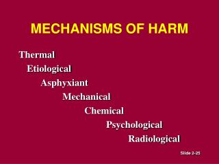 MECHANISMS OF HARM