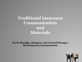 Traditional Insurance Communication and Materials