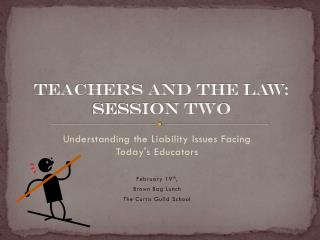 Teachers and the Law: Session Two