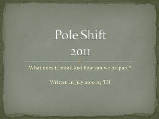 Pole Shift   2011