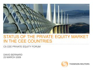 STATUS OF THE PRIVATE EQUITY MARKET IN THE CEE COUNTRIES