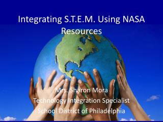 Integrating S.T.E.M. Using NASA Resources