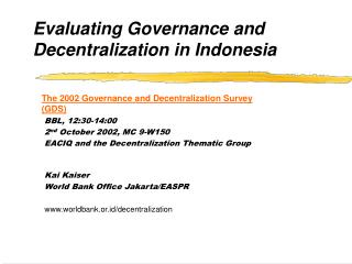 E valuating Governance and Decentralization in Indonesia