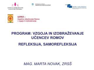 UVRVI –  Uspešno vključevanje Romov v vzgojo in izobraževanje