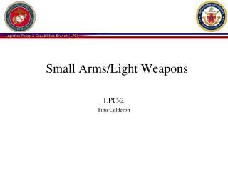 Small Arms/Light Weapons LPC-2 Tina Calderon
