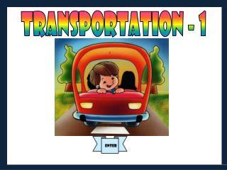 TRANSPORTATION - 1