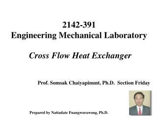 2142-391  Engineering Mechanical Laboratory Cross Flow Heat Exchanger