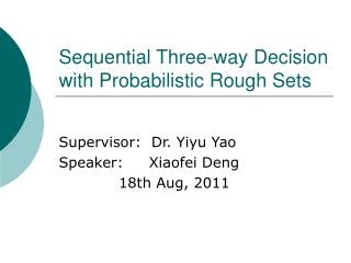 Sequential Three-way Decision with Probabilistic Rough Sets