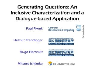 Generating Questions: An Inclusive Characterization and a Dialogue-based Application