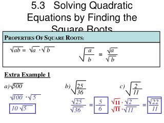 5.3   Solving Quadratic Equations by Finding the Square Roots